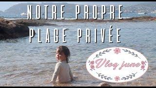 NOTRE PROPRE PLAGE PRIVÉE ! [VLOG FAMILLE]
