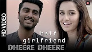 Dheere Dheere Phir Mujhe Video Song | Half Girlfriend | Amit Mishra | Mithoon