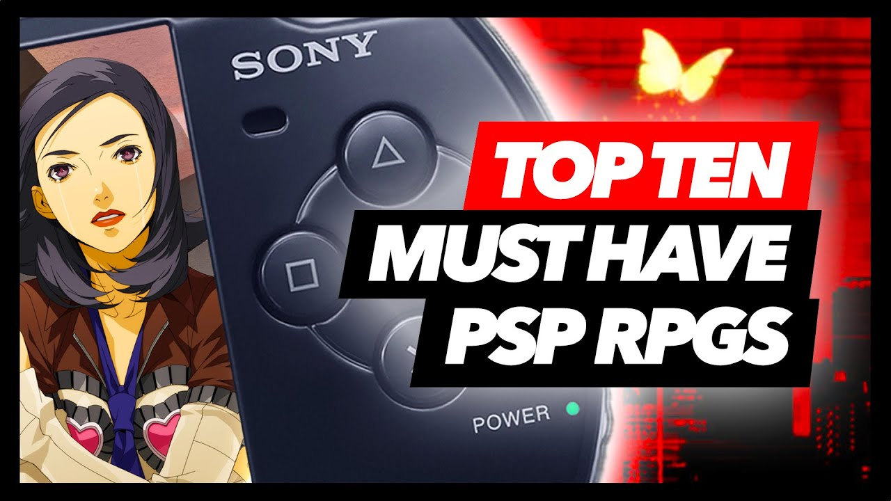 Top Ten Must Have PSP RPGs #2