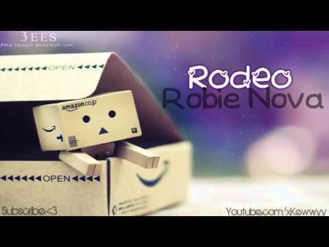 ♫. Rodeo ; Robie Nova ♥