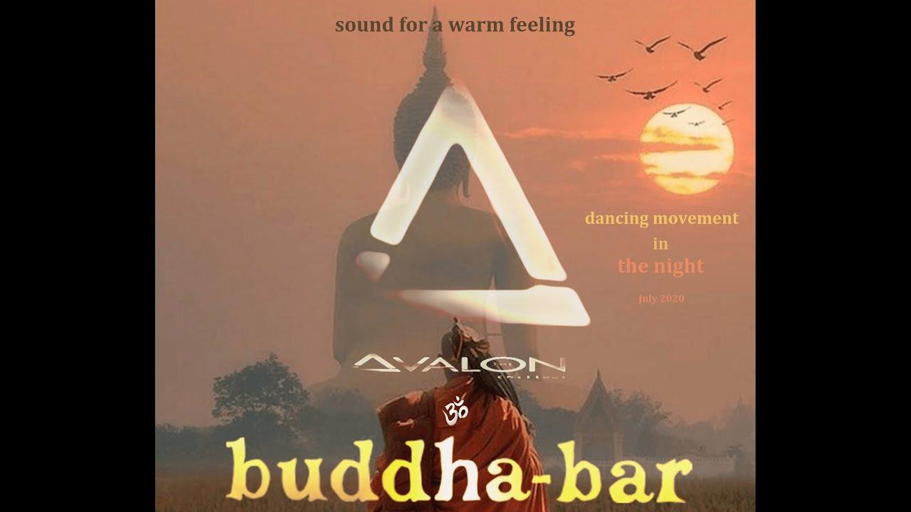Buddha Bar - Dancing movement in the night..  July 2020