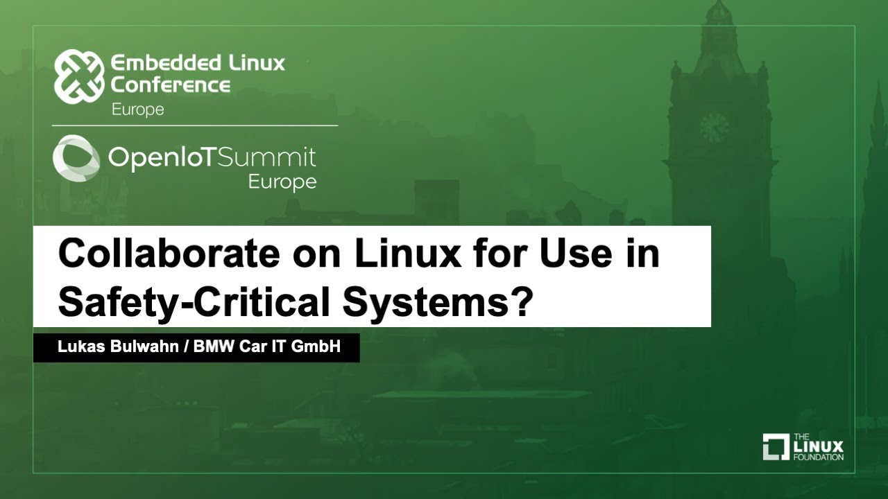 collaborate on linux for use in safety-critical systems? - lukas