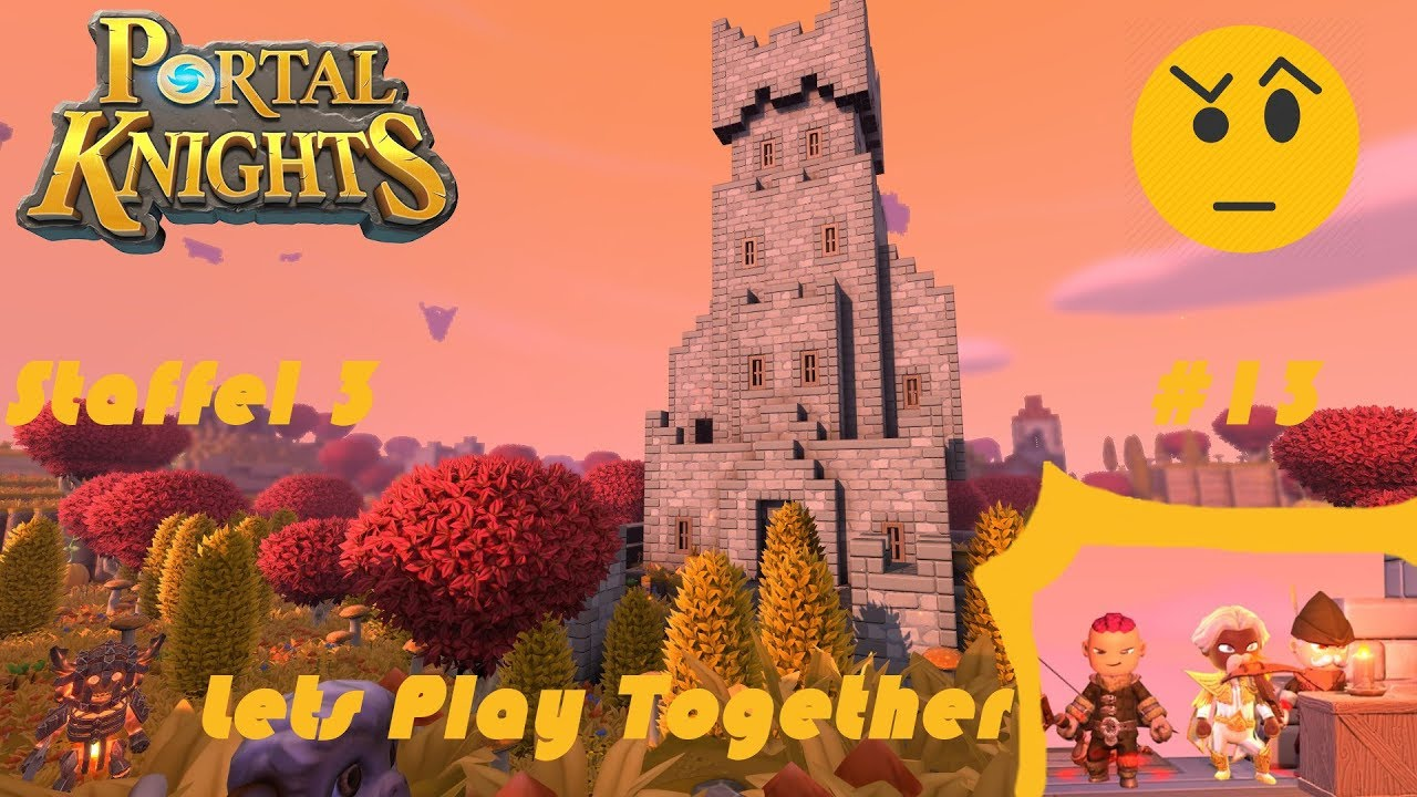 Portal Knights Lets Play Together S3 Part 13 Die