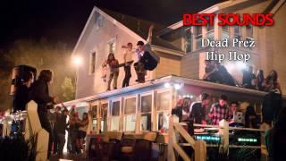 Project X The Real Soundtrack - Dead Prez - Hip Hop
