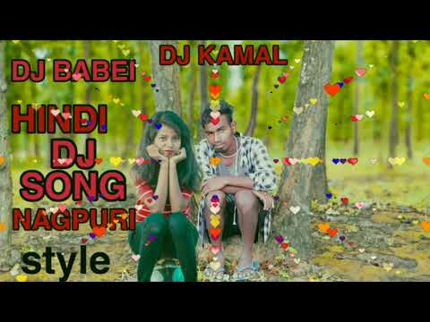 MANE DIL YE PCHA JANAM KASI HO HINDI DJ SONG DJ BABEI DJ SANDEPP DEHATI STALE NAGPURI DJ DJ KAMAL