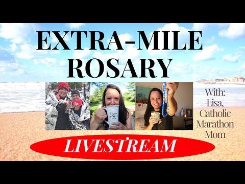 Extra-Mile Rosary LIVESTREAM Joyful Mysteries of the Rosary