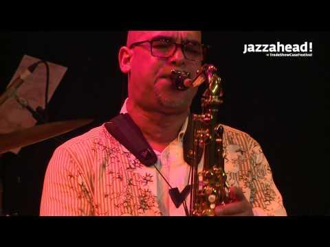 jazzahead! 2014 - Overseas Night - Jaques Schwarz-Bart: Jazz Racine Haiti