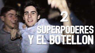 SUPERPODERES-Y-EL-BOTELLÓN-2