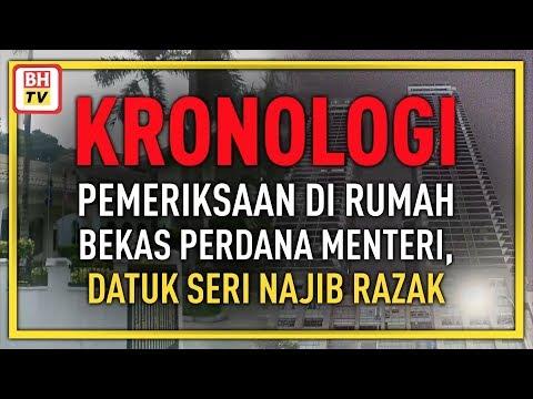 Kronologi pemeriksaan di rumah bekas Perdana Menteri, Datuk Seri Najib Razak