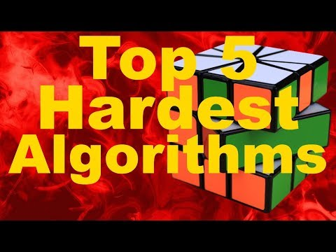 Top 5 Most Difficult Cubing Algorithms