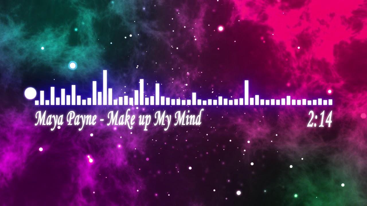 Download (From Falling Inn Love 2019)Maya Payne - Make up My Mind