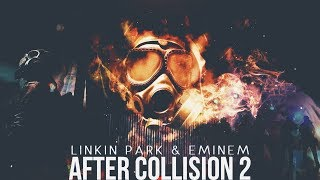 Linkin Park & Eminem - After Collision 2 [Full Album] 2/2