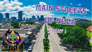 The Main Streets of New Orleans Part 1