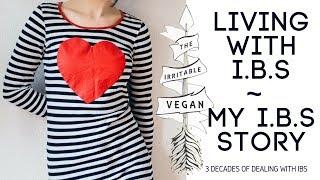 My IBS story - Low FODMAP Vegan