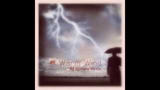 Скачать Dj Quincy Ortiz Warm Wind ISTANBUL RECORDS