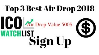 Top 3 Air Drop 2018 | Airdrop Value 500$ | New Air Drop Join Now