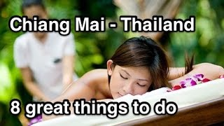 8 Great things to do in Chiang Mai Thailand - Travel