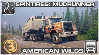 Spintires: Mudrunner - American Wilds (#3 of 3)