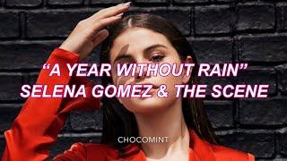 ★日本語訳★A Year Without Rain - Selena Gomez