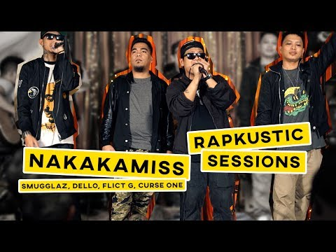 RAPKUSTIC SESSIONS: Nakakamiss | Dello, Smugglaz, Curse One, Flict G