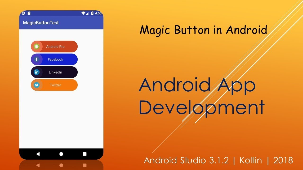 Create a Magic Button in Android | Android Studio 3 1 2 | Kotlin | 2018