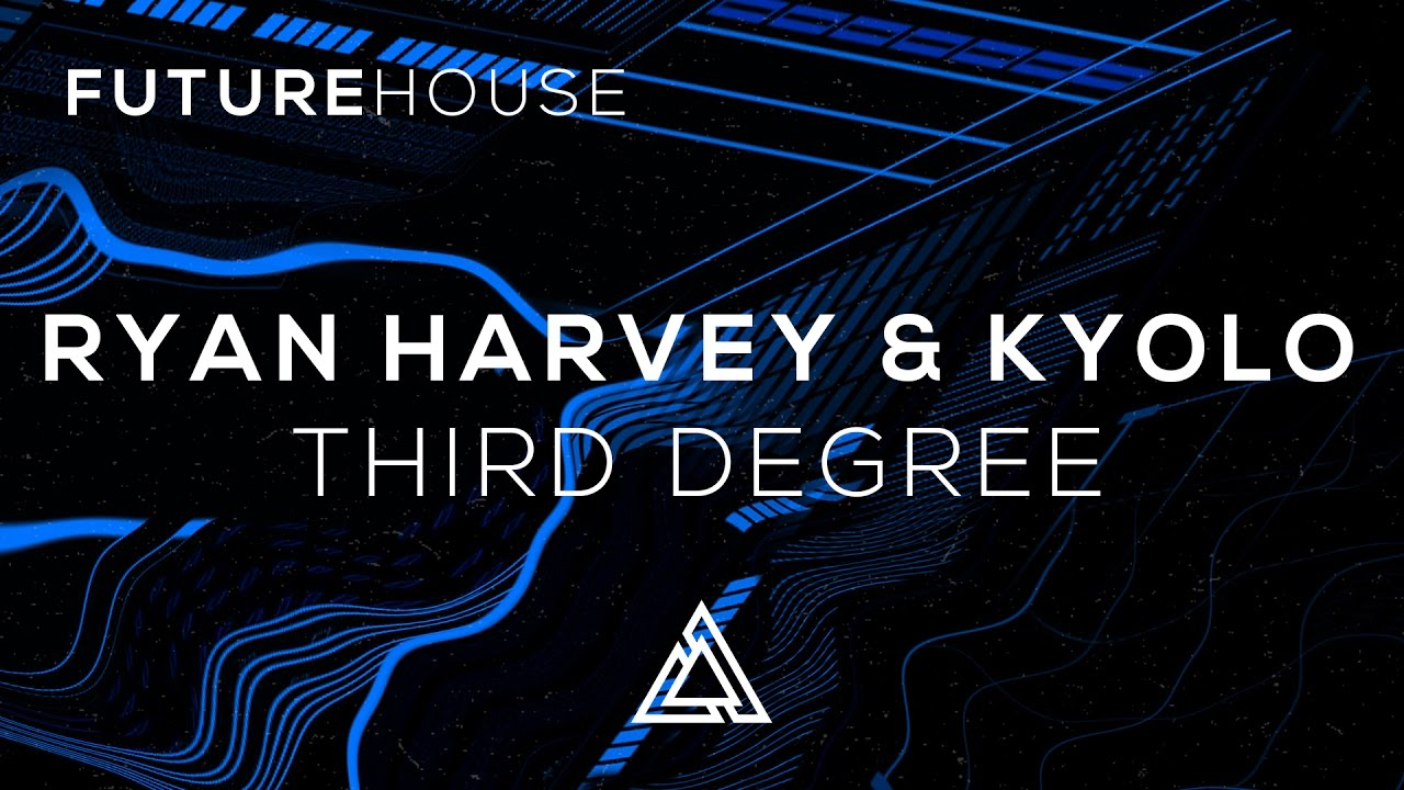 Ryan Harvey & Kyolo - Third Degree (Ft. Stevyn)
