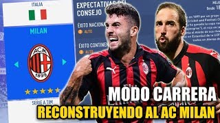 RECONSTRUYENDO AL AC MILAN!!! - FIFA 19 Modo Carrera