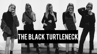 The Black Turtleneck - 10 Ways // style with me