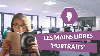 Les Mains Libres, 'portraits' - Littérature