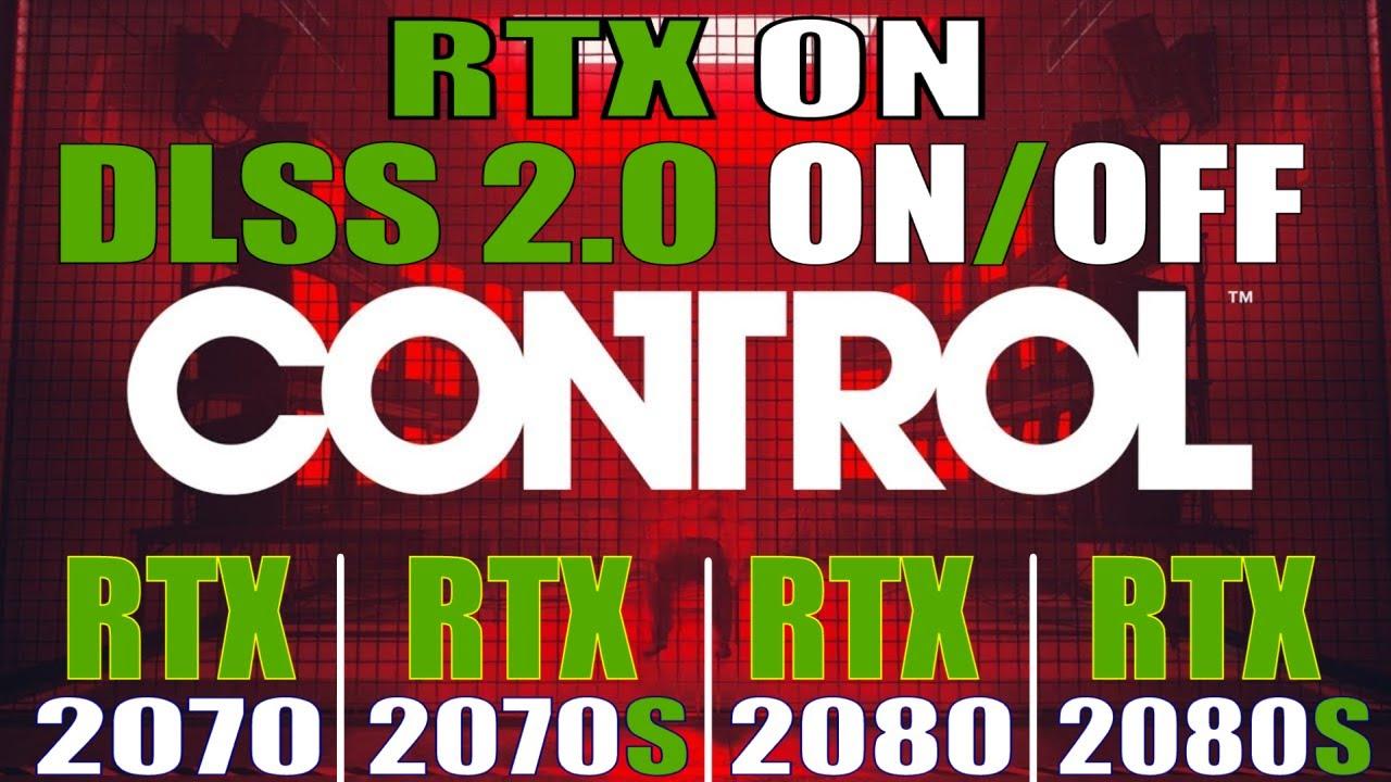 CONTROL DLSS 2.0 ON/OFF  | RTX 2070, RTX 2070 SUPER. RTX 2080, RTX 2080 SUPER |Graphics Comparison|