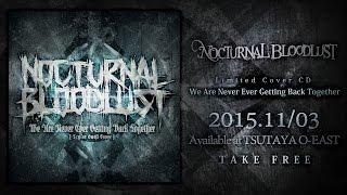 NOCTURNAL BLOODLUST - We Are Never Ever Getting Back Together (Teaser)