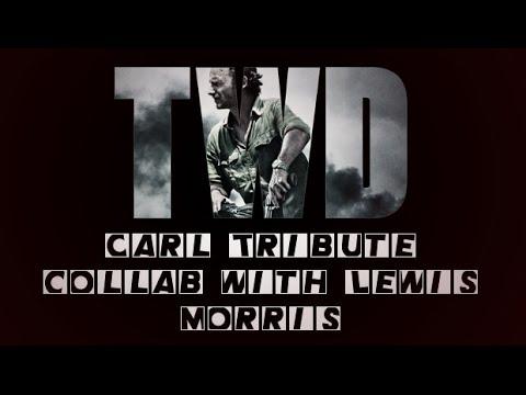 The Walking Dead - Carl Grimes Tribute (Collab w/Lewis Morris)