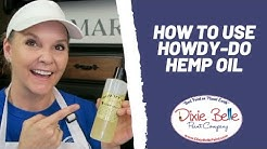 How to Make your Pieces Shine with Howdy-Do Hemp Oil!