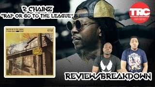 "2 Chainz ""Rap Or Go To The League"" Album Review *Honest Review*"