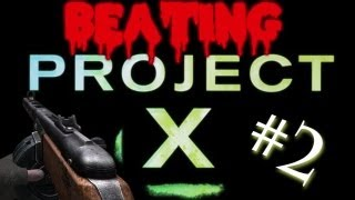 Custom Zombies | Beating Project X | Unlimited Ammo Easter Egg | w/Zebba/Quizz/Baseball4evPC #2