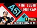 Desain Baru, Lebih Lengkap: Review Samsung Galaxy A51 - Indonesia