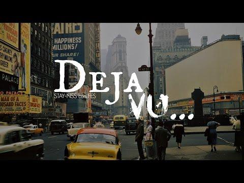 Deja Vu | Stay-NSS Ft. FES | Rap/Hip-Hop Underground | 2015
