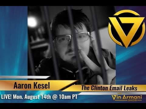 The Vin Armani  81417  Aaron Kesel: New Clinton Email Leaks
