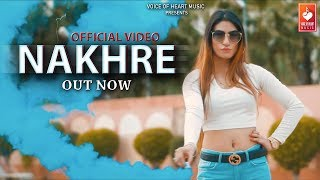 Nakhre  Aman Gujjar, Mr  Roy, Rooth Massey  Latest Haryanvi Songs Haryanavi 2018  VOHM