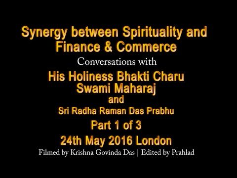 Synergy Between Spirituality and Finance & Commerce - Part 1/3