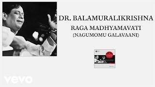 Dr.m. Balamuralikrishna Raga Madhyamavati Nagumomu Galavaani Pseudo.mp3