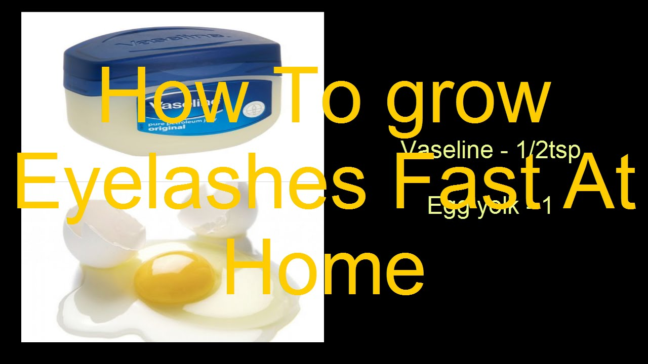 How To grow Eyelashes Fast At Home-Remedy For Eyelashes ...