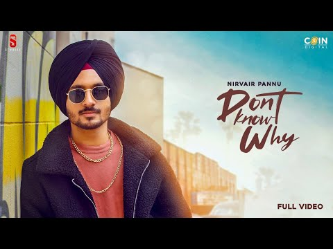 Don't Know Why  Lyrics | Nirvair Pannu Mp3 Song Download