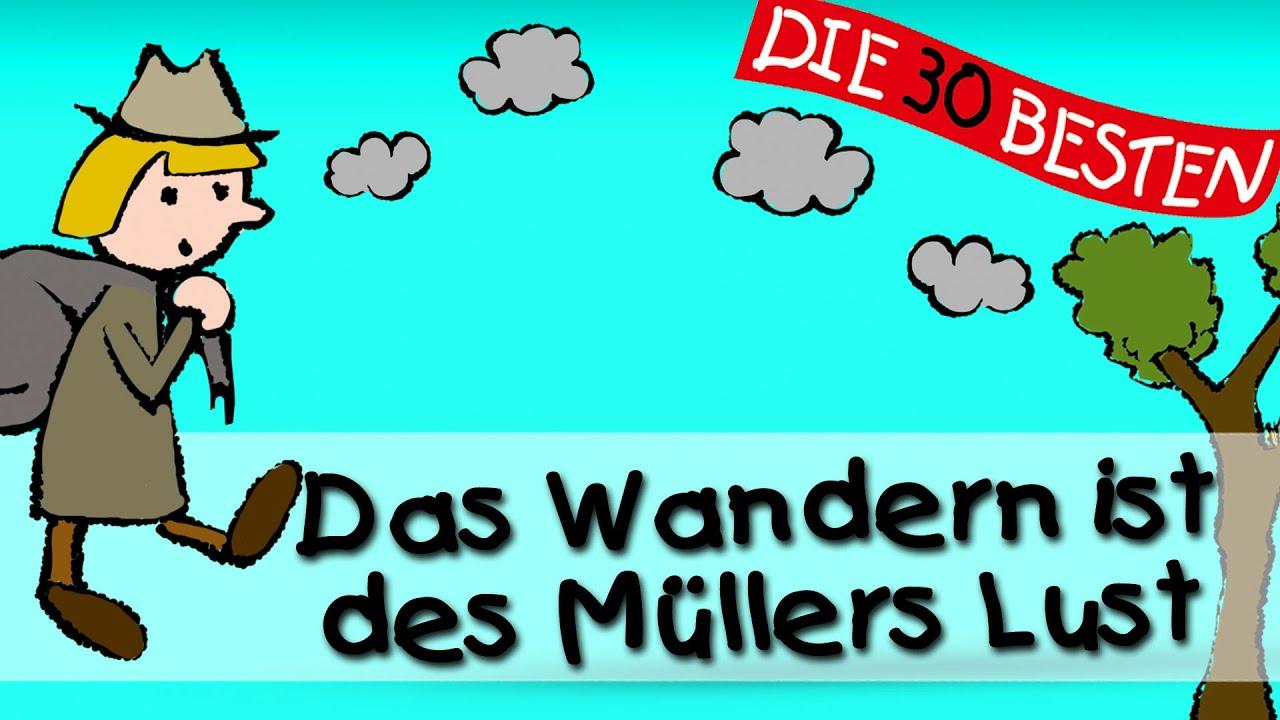 Das Wandern Ist Des Mullers Lust Traditionelle Kinderlieder Kinderlieder
