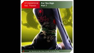 Stonebridge Ft Therese Put Em High Stockholm Sound Machine Mix