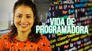 Como é a rotina de programadores em São Paulo? - Vida de Programadora Episódio 1