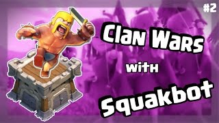 Clans Wars with Squakbot #2 - 007 Dynasty vs. Chinese Clan - Clash of Clans