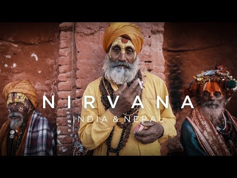 Nirvana - INDIA & NEPAL (Cinematic Travel Film)