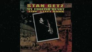 STAN GETZ - My Foolish Heart