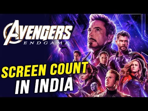 Avengers Endgame SCREEN COUNT Details In India | Thanos Vs Super Heroes